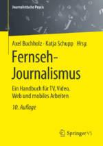 Das Buch Fernseh-Journalismus 10. Auflage Cover; Springer VS