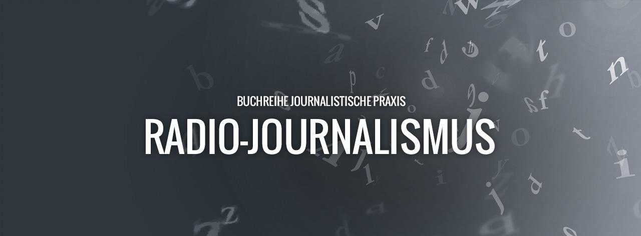 Radio-Journalismus, Buch, Radio, Journalistische Praxis, Hörfunk