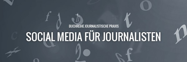 Social Media für Journalisten, Social Media, Gelbe Reihe, Journalismus